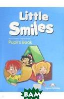 Evans Virginia, Dooley Jenny Little Smiles. Pupil`s Book
