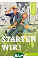 Bruseke Rolf, Scheuerer Sinem Starten wir! A2 Arbeitsbuch