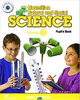 Helen Sanderson Macmillan Natural and Social Science: Primary 3: Pupil`s Book