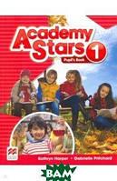Kathryn Harper, Gabrielle Pritchard Academy Stars 1 Pupil`s Book Pack