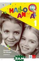 Swerlowa Olga Hallo Anna 1 Neu. Deutsch fur Kinder. Arbeitsbuch