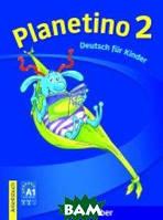 Gabriele Kopp Planetino 2. Deutsch f&252;r Kinder. Arbeitsbuch