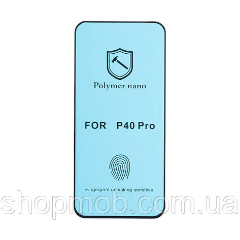Защитное стекло PMMA Nano for Huawei P40 Pro без упаковки Цвет Прозрачный, фото 2
