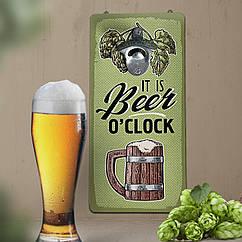 Настенная открывалка для бутылок дерево 32х15см  OIt is beer o`clock