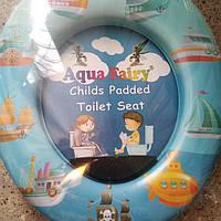 Накладка, вставка дитяча, сидіння для унітазу дитяче ,м'яка, зручна Україна Aqua Fairy, фото 1