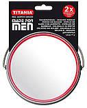 Зеркало косметическое круглое для бритья двустороннее с увеличением х2 на подставке TITANIA art.1500/MEN, фото 7
