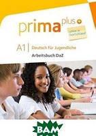 Jin Friederike Prima plus. DaZ fuer Jugendliche. A1 Arbeitsbuch