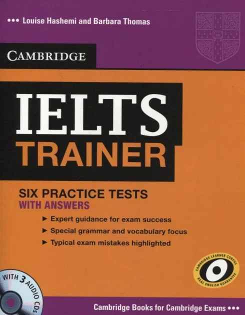 IELTS Trainer. Six Practice Tests with Answers and 3 Audio CDs