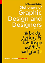 Книга The Thames and Hudson Dictionary of Graphic Design and Designers