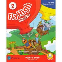 Учебник английского языка Fly High Ukraine 2 Pupil's Book + Audio CD
