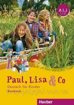 Учебник Paul, Lisa und Co A1.1 Kursbuch