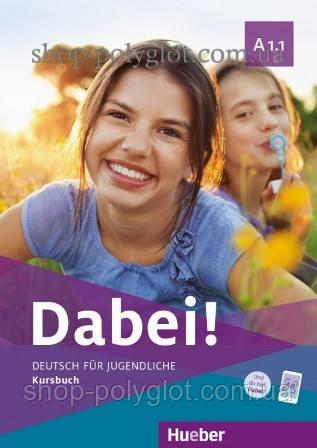 Учебник Dabei! A1.1 Kursbuch