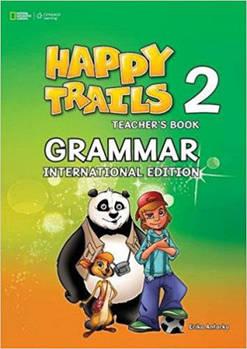 Happy Trails 2 Grammar teacher's Book International Edition