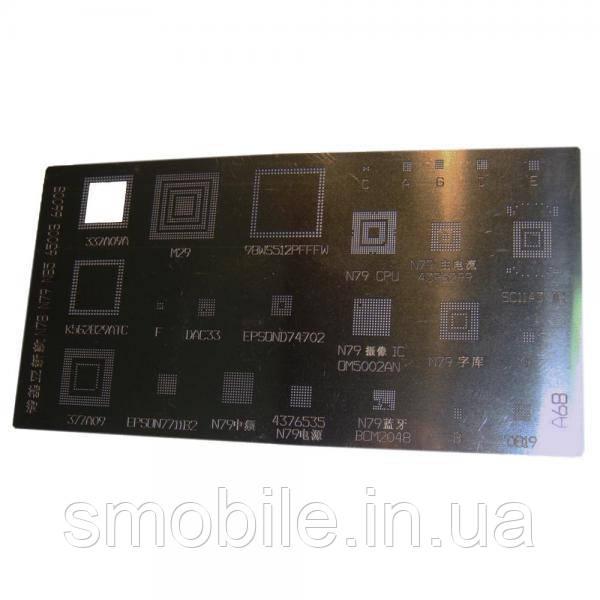 Оборудование Трафарет BGA (A68) Nokia N78 N79 N85 6500sl 6600sl 6730 E72