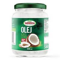 "Кокосове масло ""Targroch"" нерафінована, 500 г"