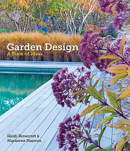Ландшафтний дизайн. Garden Design: A Book of Ideas
