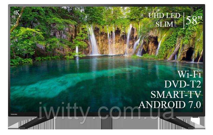 "Телевизор Toshiba 58"" Smart-TV+DVB-T2+USB Android 7.0 4К/UHD"
