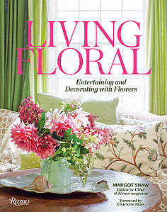 Книга про садівництві. Living Floral: and Entertaining Decorating with Flowers