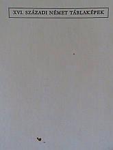 Vegh Janos. XVI szazadi nemet tablakepek (Німецька живопис 16 століття). На угорській мові. Будапешт. 1972/