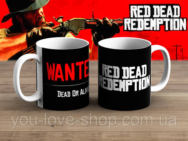 "Кружка Red Dead Redemption ""Dead or Alive"" атрибутика из игр"