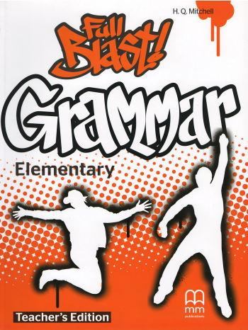 Full Blast! Grammar Elementary Teacher's Book