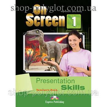 Книга для вчителя On screen 1 Presentation Skills teacher's Book