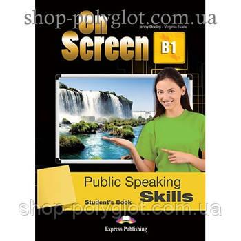 Підручник англійської мови On screen B1 Presentation Skills student's Book