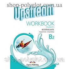 Рабочая тетрадь Upstream Intermediate 3rd Edition Workbook