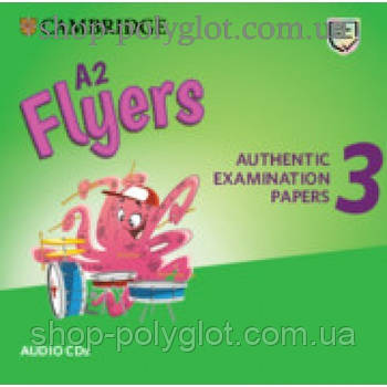 Диск Cambridge English Flyers 3 for Revised Exam from 3018 Audio CD
