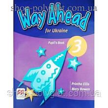Учебник английского языка Way Ahead Ukraine 3 Pupil's Book