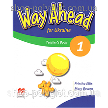 Книга для учителя Way Ahead Ukraine 1 Teacher's Resource Book