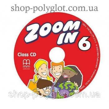 Диск Zoom in 6 Class Audio CD