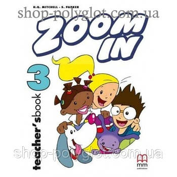 Книга для вчителя Zoom in 3 teacher's Book
