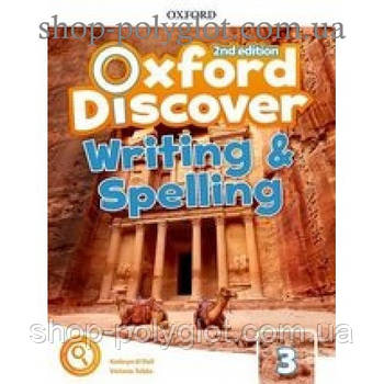 Робочий зошит Oxford Discover (2nd Edition) 3 Writing and Book Spelling