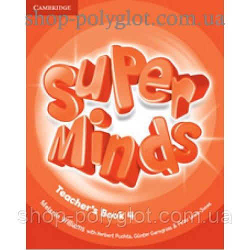 Книга для учителя Super Minds 4 Teacher's Book