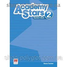 Книга для учителя Academy Stars 2 Teacher's Book Pack