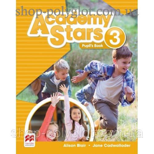 Учебник английского языка Academy Stars 3 Pupil's Book Pack