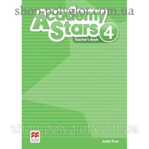 Книга для учителя Academy Stars 4 Teacher's Book Pack