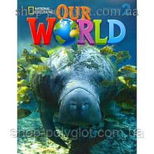 Учебник английского языка Our World 2 Student's Book with CD-ROM