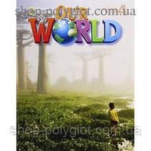 Учебник английского языка Our World 4 Student's Book with CD-ROM