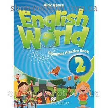 Граматика англійської мови English World 2 Grammar Practice Book