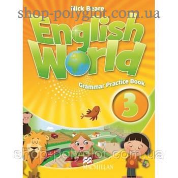 Граматика англійської мови English World 3 Grammar Practice Book