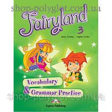 Грамматика английского языка Fairyland 3 Vocabulary & Grammar Practice