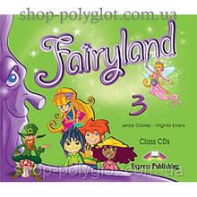 Диски Fairyland 3 Class CDs (Set of 3)