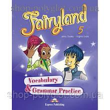 Грамматика английского языка Fairyland 5 Vocabulary & Grammar Practice