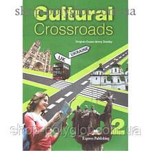 Учебник английского языка Cultural Crossroads 2 Student`s Book