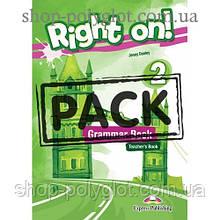 Книга для учителя Right On! 2 Grammar Teacher's Book