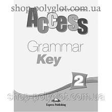 Ответы Access 2 Grammar Key