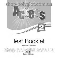 Тесты по английскому языку Access 2 Test Booklet