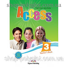 Книга для учителя Access 3 Teacher's Book